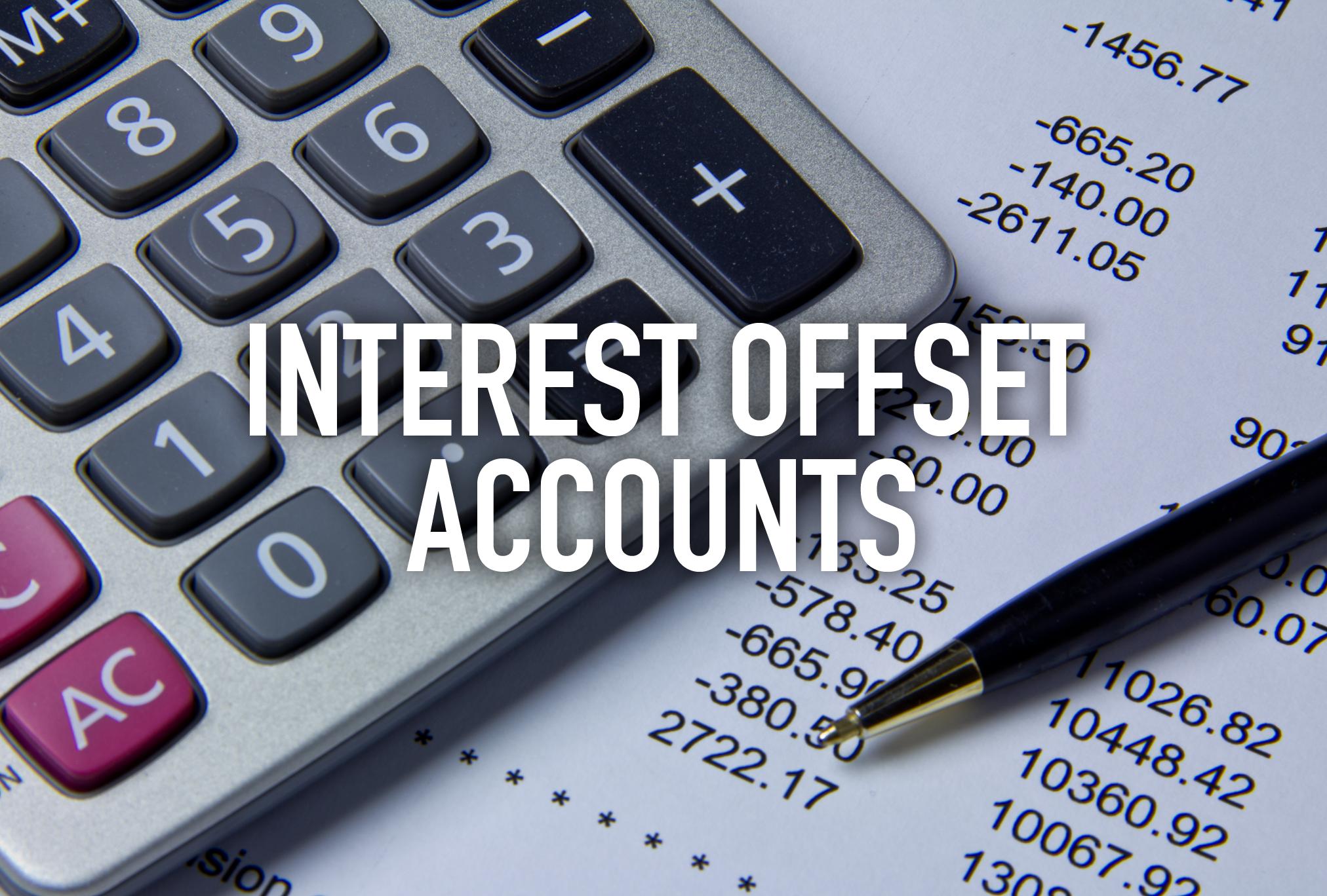Interest Offset Accounts