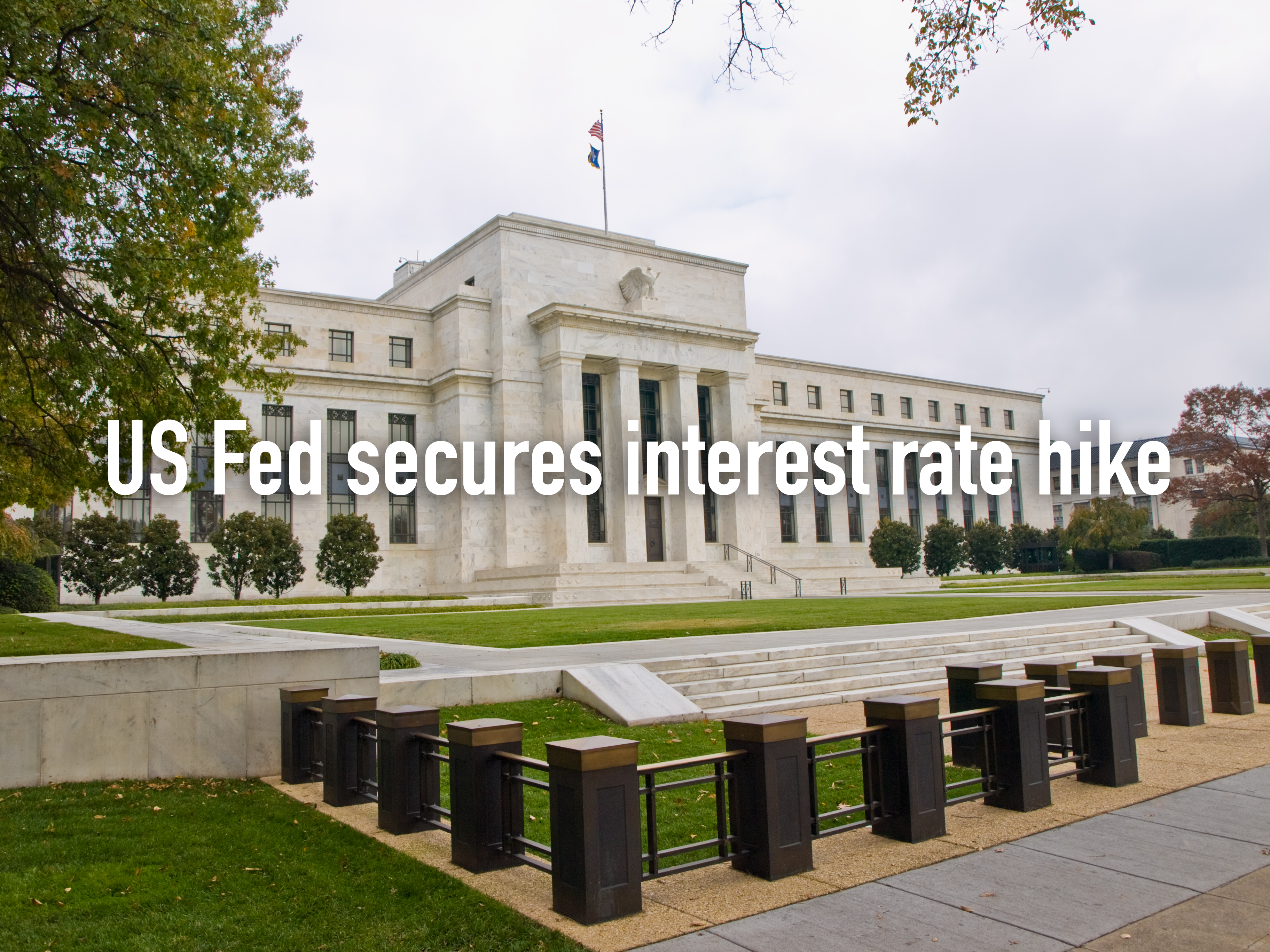 us-fed-secures-interest-rate-hike